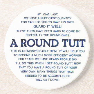 A Round Tuit Drink Coaster