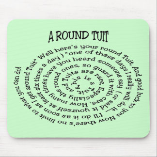 A Round Tuit Green Mousepad