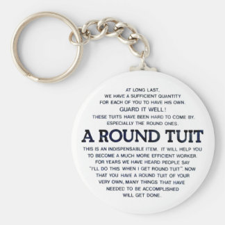 A Round Tuit Key Chain