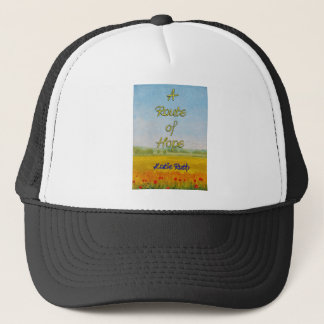 A Route of Hope Trucker Hat