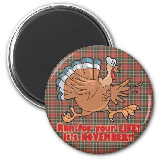 a run for life funny turkey magnet