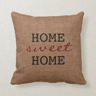 A Rustic Home Sweet Home - Burgundy Faux Burlap Throw Pillow
