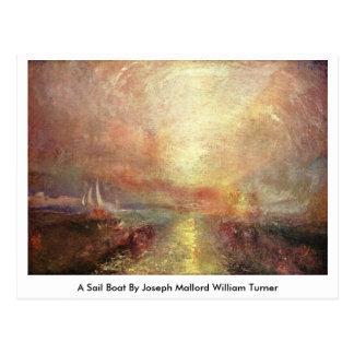 A Sail Boat By Joseph Mallord William Turner Postcard