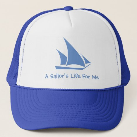 A Sailor's Life For Me. A hat for the sailor.