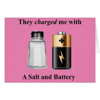 A Salt and Battery Assault and Battery Card