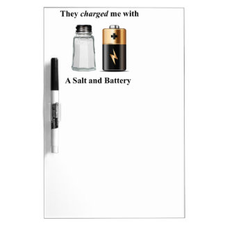 A Salt and Battery Assault and Battery Dry-Erase Board