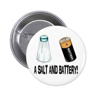 A Salt and Battery! Pinback Buttons
