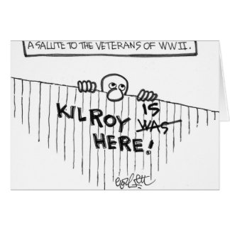 A Salute to Veterans of WWII (Kilroy) Card