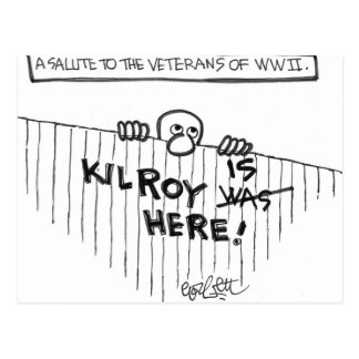 A Salute to Veterans of WWII (Kilroy) Postcard