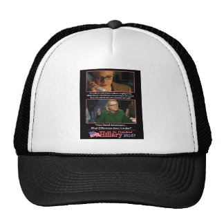 A Sarcastic Look at Hillary for President 2016 Trucker Hat