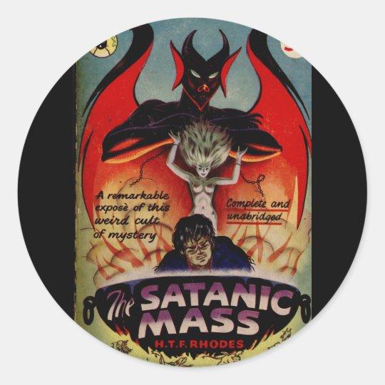 A Satanic Mass! Classic Round Sticker
