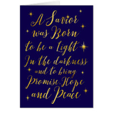 A Savior Was Born To Be A Light Hope And Peace Card at Zazzle