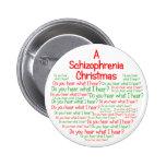 A Schizophrenia Christmas Pin