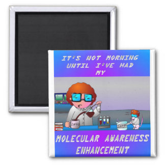 A Scientist Morning 2 Inch Square Magnet