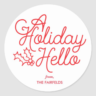 A Scripted Holiday Hello Classic Round Sticker