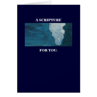 A SCRIPTURE FOR YOU GREETING CARD