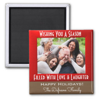 A Season Of Love & Laughter Christmas Magnet