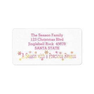 A Season with a Precious Reason Label