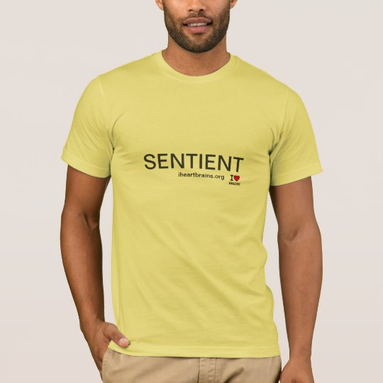 A Sentient Being T-Shirt