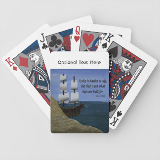 A Ship in Harbor is Safe Inspirational Quotation Bicycle Playing Cards