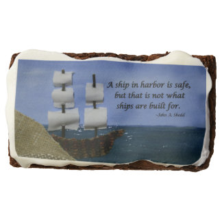 A Ship in Harbor is Safe Inspirational Quotation Brownie