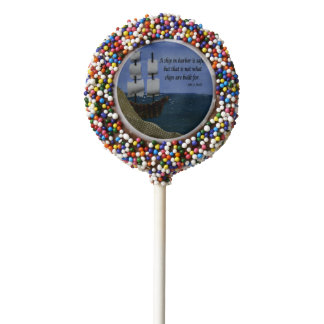 A Ship in Harbor is Safe Inspirational Quotation Chocolate Covered Oreo Pop