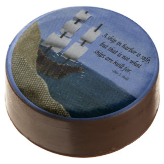A Ship in Harbor is Safe Inspirational Quotation Chocolate Dipped Oreo