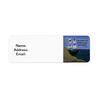 A Ship in Harbor is Safe Inspirational Quotation Return Address Label