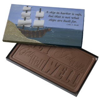 A Ship in Harbor is Safe Inspirational Quotation Milk Chocolate Bar