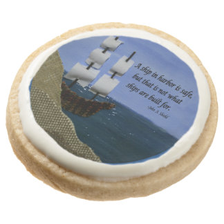 A Ship in Harbor is Safe Inspirational Quotation Round Shortbread Cookie