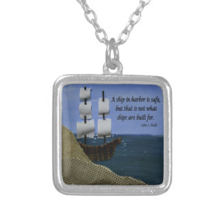 A Ship in Harbor is Safe Inspirational Quotation Silver Plated Necklace