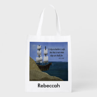 A Ship in Harbor is Safe Inspirational Quote Grocery Bag