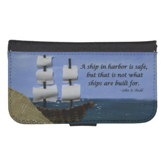 A Ship in Harbor is Safe Inspirational Quote Phone Wallet Case