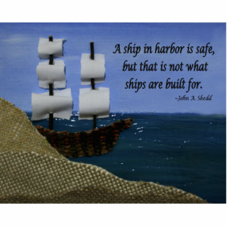 A Ship in Harbor is Safe Photo Cutout