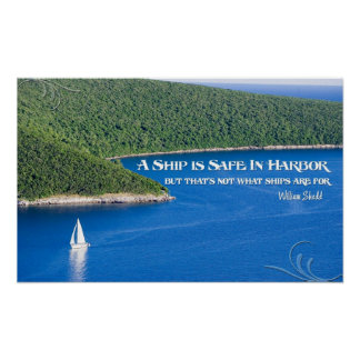 A Ship is Safe In Harbor Motivational Poster
