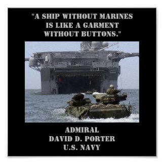 """""""A ship without Marines is like a garment without  Print"""