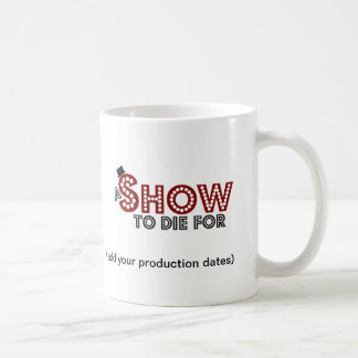A Show To Die For Production Photo Memento Mug