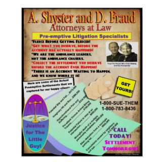 A. Shyster and D. Fraud Legal Poster
