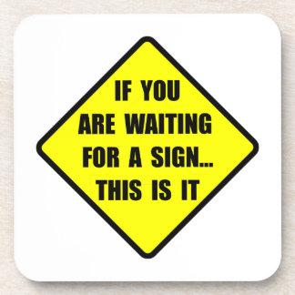 A Sign Beverage Coaster