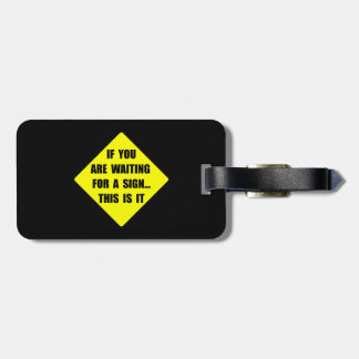 A Sign Tag For Luggage
