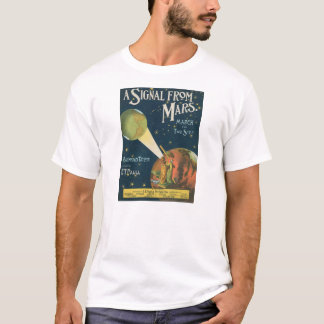 A Signal From Mars T-Shirt