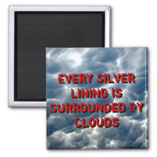 A Silver Lining 2 Inch Square Magnet