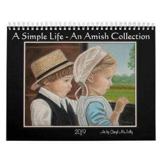 """A Simple Life"" An Amish Collection  2019 Calendar"