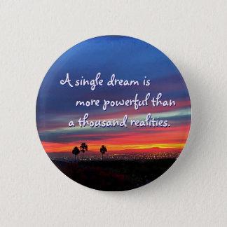 """""""A single dream"""" quote orange & blue sunrise photo Button"""