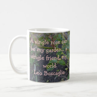 A single rose can be my garden classic white coffee mug