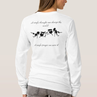 A single thought can change the world! T-Shirt