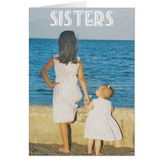 A sister is one of the nicest things you can have card
