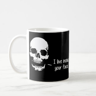 A Skull Lives Inside Your Face Coffee Mug
