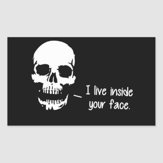 A Skull Lives Inside Your Face Stickers