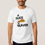 A Slice of Heaven Tee Shirt